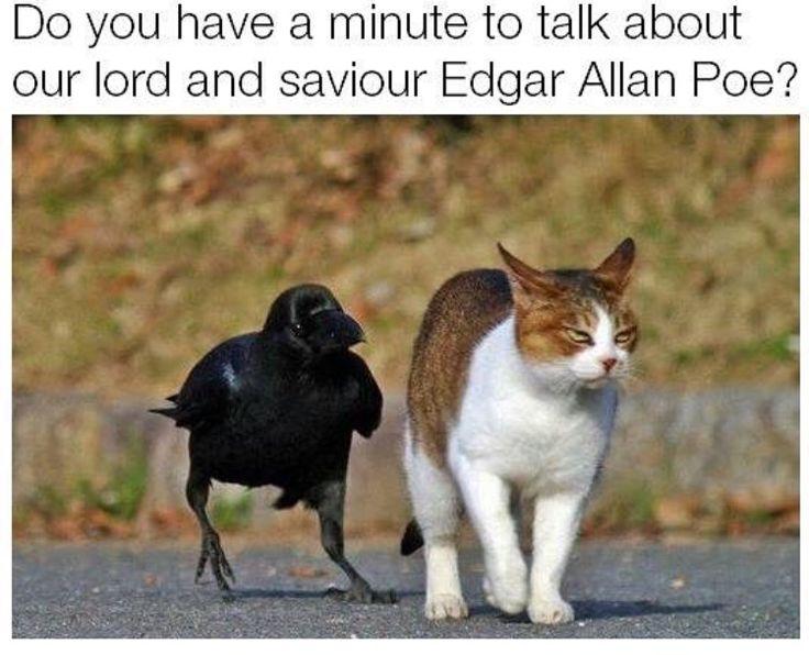 Our lord Edgar Allen Poe