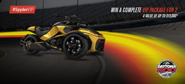 BRP - Be VIP with Can-Am Spyder Sweepstakes Five people who enter this sweepstakes will each receive a VIP trip for two to the Daytona 500. http://can-am.brp.com/spyder/promotions/sales-event/be-vip-with-canam-spyder.html