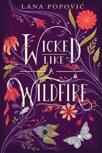 Lana Popović: Wicked Like a Wildfire