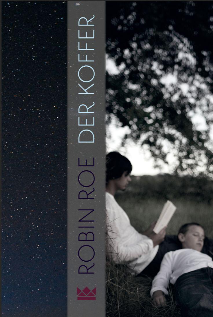 Robin Roe, Der Koffer, Königskinder Verlag, Coverdesign: © Suse Kopp, Buchgestaltung