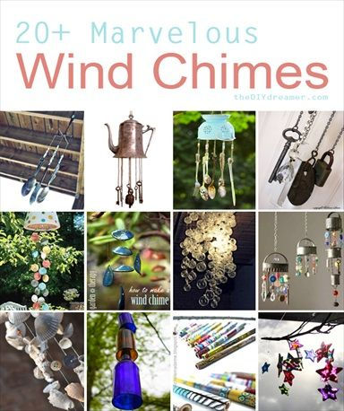 20  Marvelous Homemade Wind Chimes (I love these!  I saw at least 2 that you can do with kids and grand kids!)
