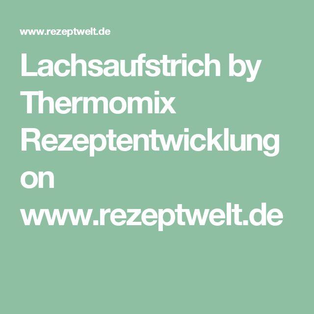 Lachsaufstrich by Thermomix Rezeptentwicklung on www.rezeptwelt.de