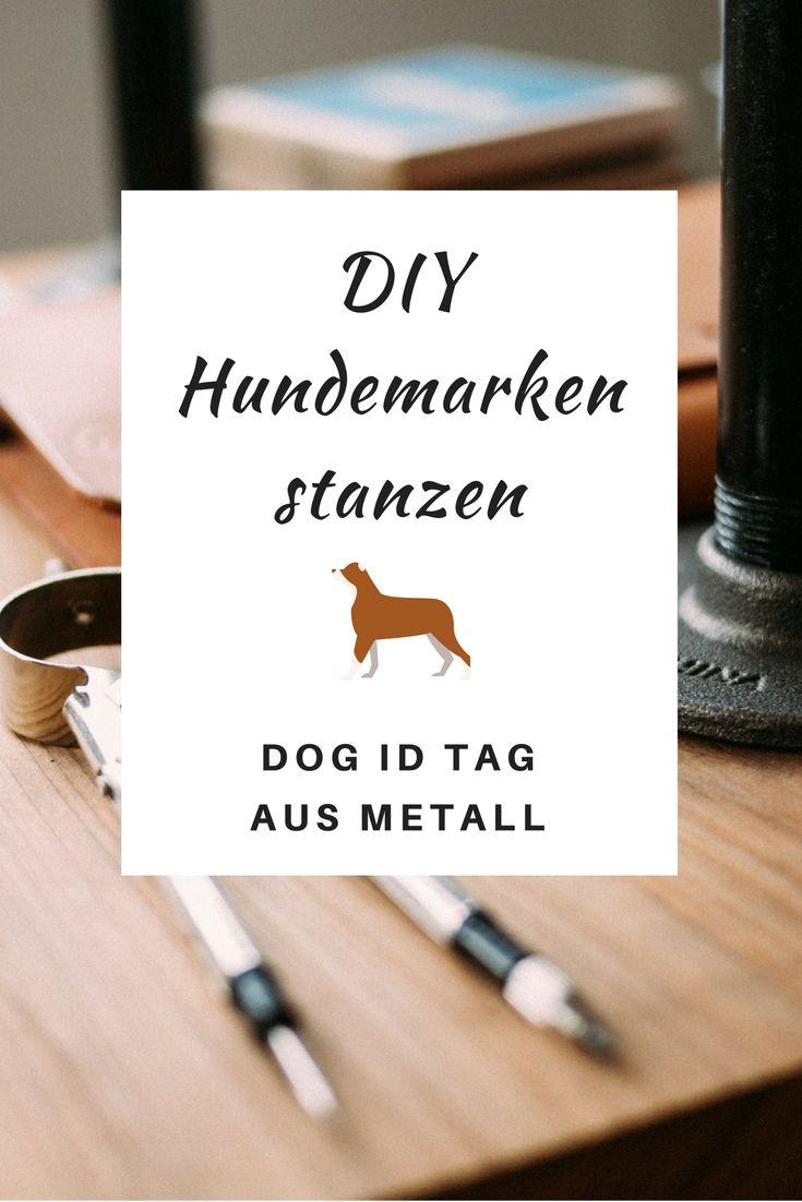 #DIY Hundemarken stanzen...tolle Anleitung für superschicke Dog ID Tags aus Metall.