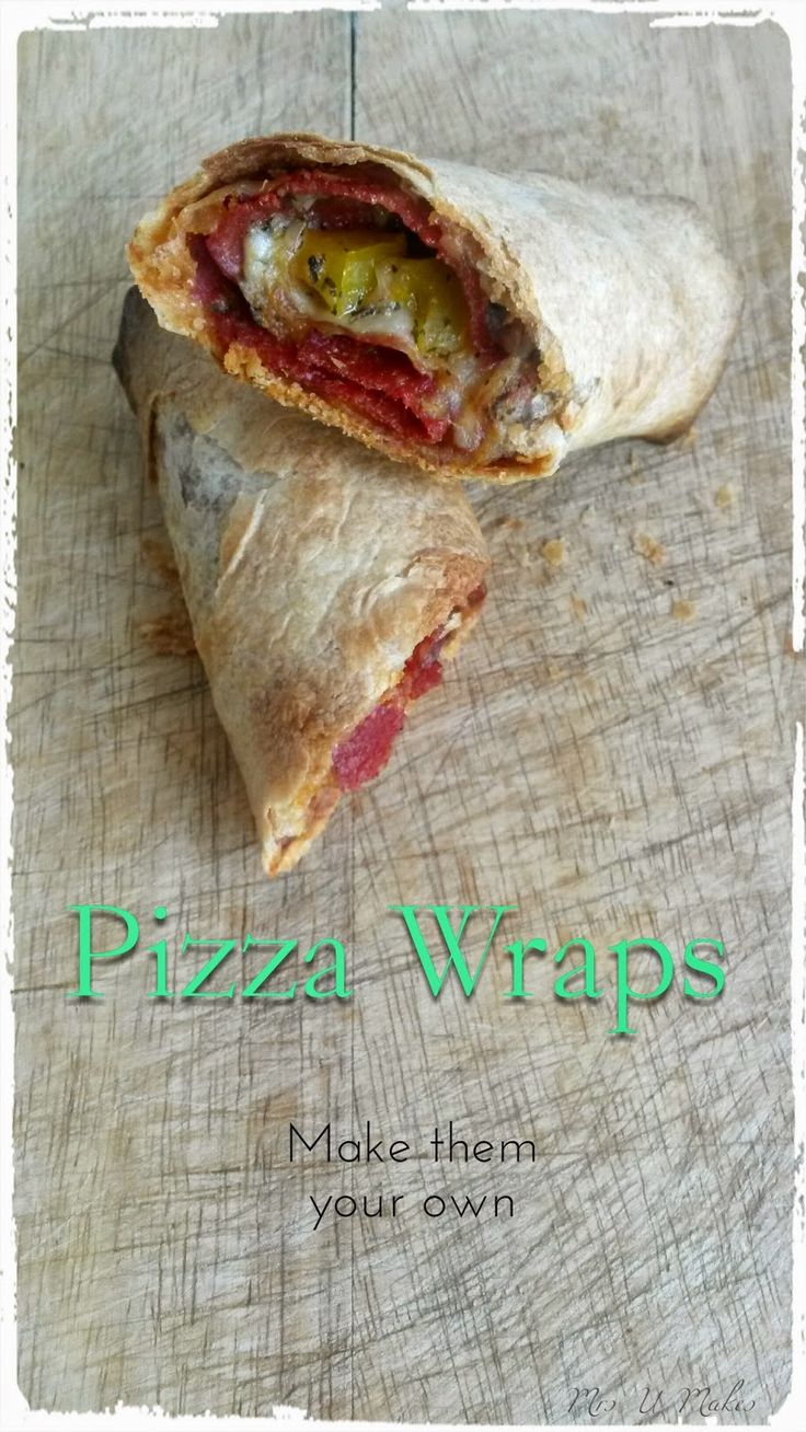 Pizza Wraps. Fun, easy and versatile. Make them your own with different fillings. @MrsUMakes