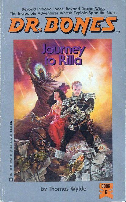 Dr Bones: Journey to Rilla [Dr Bones, No 6] Thomas Wylde