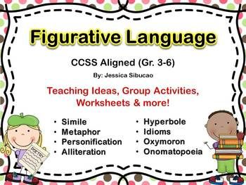 #FigurativeLanguage - 62 pages - this Common Core aligned pack is filled with fun activities that your students will enjoy. This will help your students learn the 8 common types of figurative language: simile, metaphor, oxymoron, personification, alliteration, onomatopoeia, hyperbole and idioms through this packet. Engaging small and whole group activities, worksheets, games and more were carefully made for your class to enjoy.