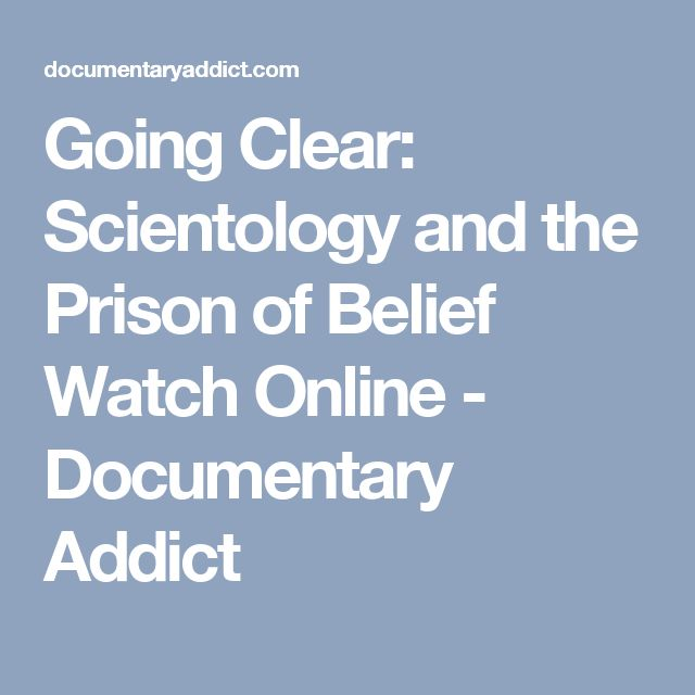 Going Clear: Scientology and the Prison of Belief Watch Online - Documentary Addict