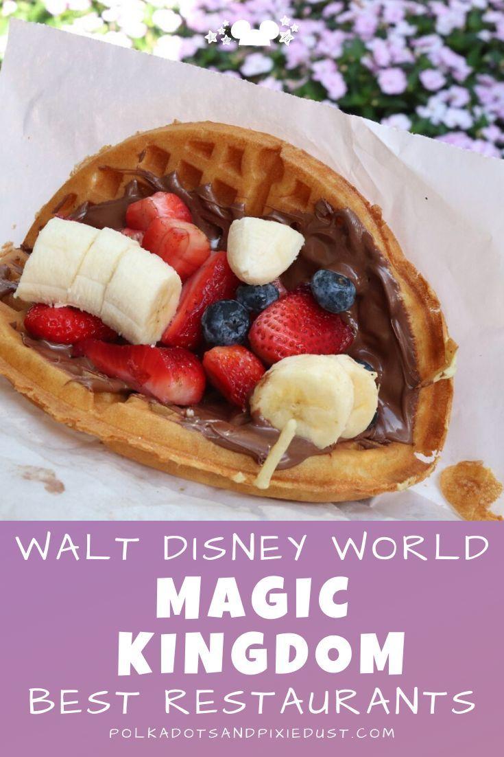Best Magic Kingdom Restaurants And What To Skip In 2020 Foodie Vacations Magic Kingdom Restaurants Magic Kingdom