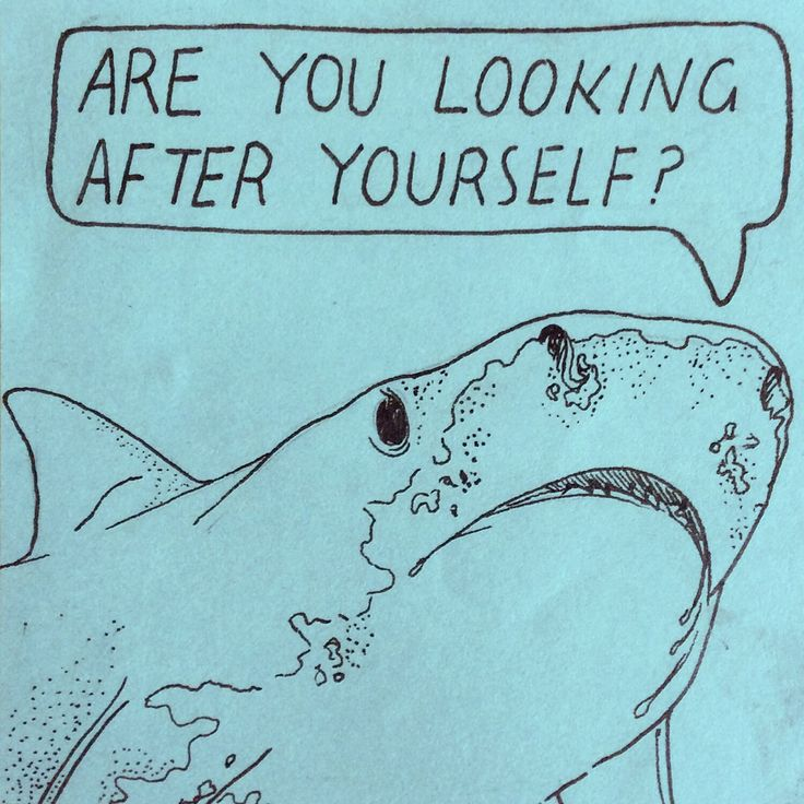 """Are you looking after yourself?"" Shark illustration: ""Fergul Sharky"" by Galina (2015)"