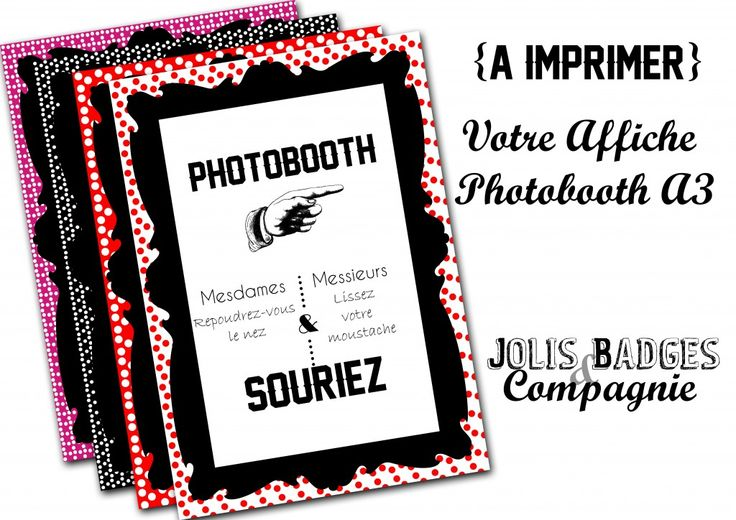 des affiches photobooth a imprimer jolis badges compagnie photo booth pinterest. Black Bedroom Furniture Sets. Home Design Ideas