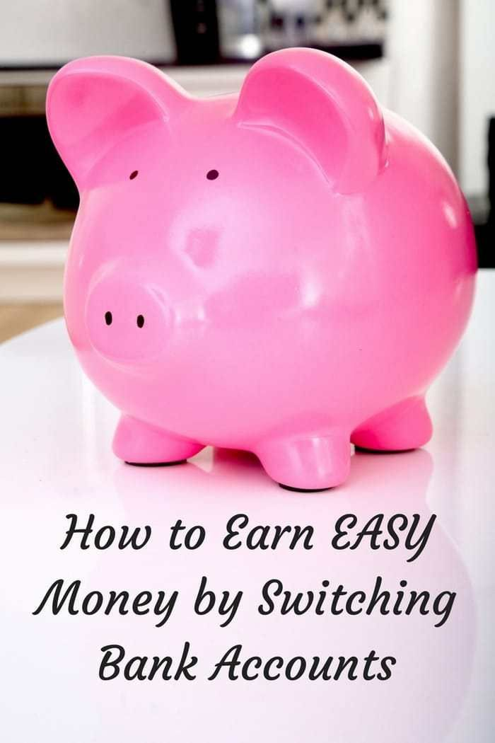 How to Earn EASY Money by Switching Bank Accounts