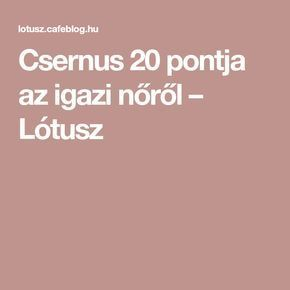 Csernus 20 pontja az igazi nőről – Lótusz
