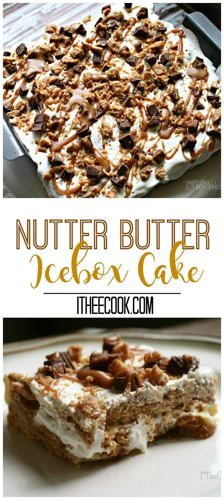 I Thee Cook: Nutter Butter Icebox Cake #TriplePFeature