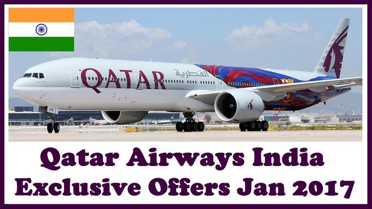 Avail Exclusive Offers from Qatar Airways India this January 2017 over here - http://bit.ly/QatarAirIndia