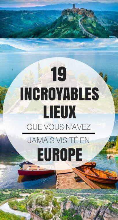 19 INCROYABLES LIEUX QUE VOUS N'AVEZ JAMAIS VISITÉS EN EUROPE. Bien que les g…