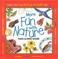 Take Along Guides Series includes 15 titles.  Field-guide type books intended for elementary aged children.