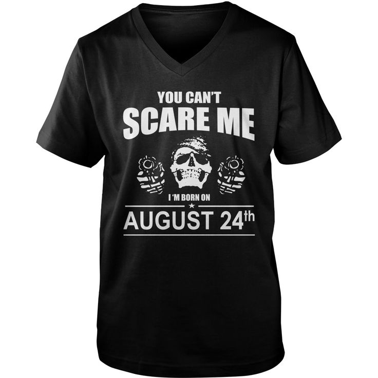 August 24 shirts you cant scare me i was born August 24 tshirts born August 24 birthday August 24 tshirts guys ladies tees Hoodie Sweat Vneck Shirt for birthday #gift #ideas #Popular #Everything #Videos #Shop #Animals #pets #Architecture #Art #Cars #motorcycles #Celebrities #DIY #crafts #Design #Education #Entertainment #Food #drink #Gardening #Geek #Hair #beauty #Health #fitness #History #Holidays #events #Home decor #Humor #Illustrations #posters #Kids #parenting #Men #Outdoors…