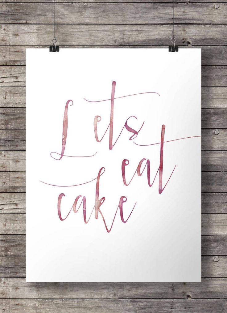 Lets eat cake | Printable art | Watercolor wedding birthday sign | pink watercolor hand lettered typography Inspirational Printable wall art