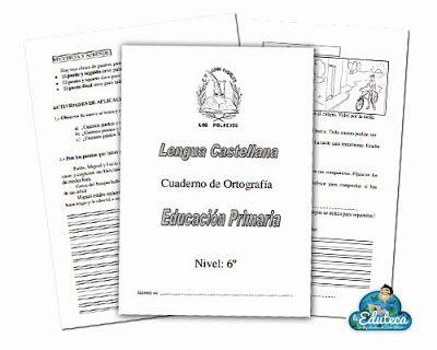 RECURSOS PRIMARIA | Cuaderno de ortografía para 6º de Primaria ~ La Eduteca