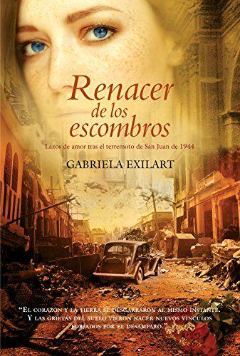 Renacer de los escombros: Lazos de amor tras el terremoto de San Juan de 1944 de Gabriela Exilart http://www.amazon.es/dp/B00L2LCUWC/ref=cm_sw_r_pi_dp_YB6Twb1F46ZC2