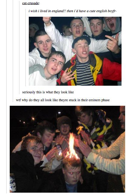 """When they destroyed the idea of a """"cute English boyfriend"""". 
