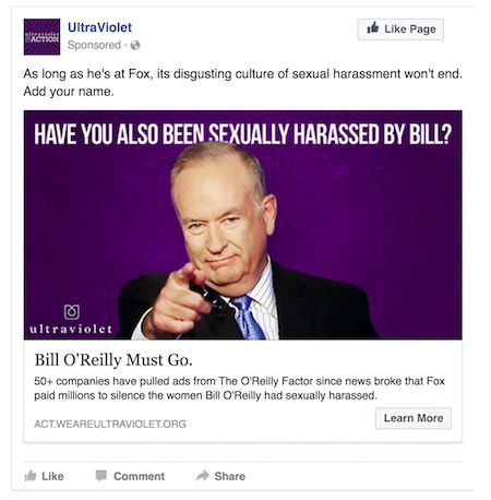 """2017 - FOX NEWS JUST FIRED SEXUAL PREDATOR BILL O'REILLY: """"O'Reilly is now the second major Fox News employee UltraViolet members have forced out, following serial harasser and former CEO Roger Ailes. UltraViolet members proved once again there must be a cost to sexual harassment. Since Andrea Tantaros came forward in August 2016 about being harassed by O'Reilly, UltraViolet members have been calling for O'Reilly to be fired. When the New York Times report made it clear many more women…"""