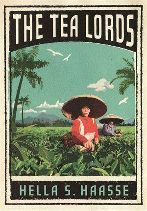 The Tea Lords - Hella Haasse is a book set in Dutch colonial Indonesia (The Dutch East Indies) and follows a tea planters family.
