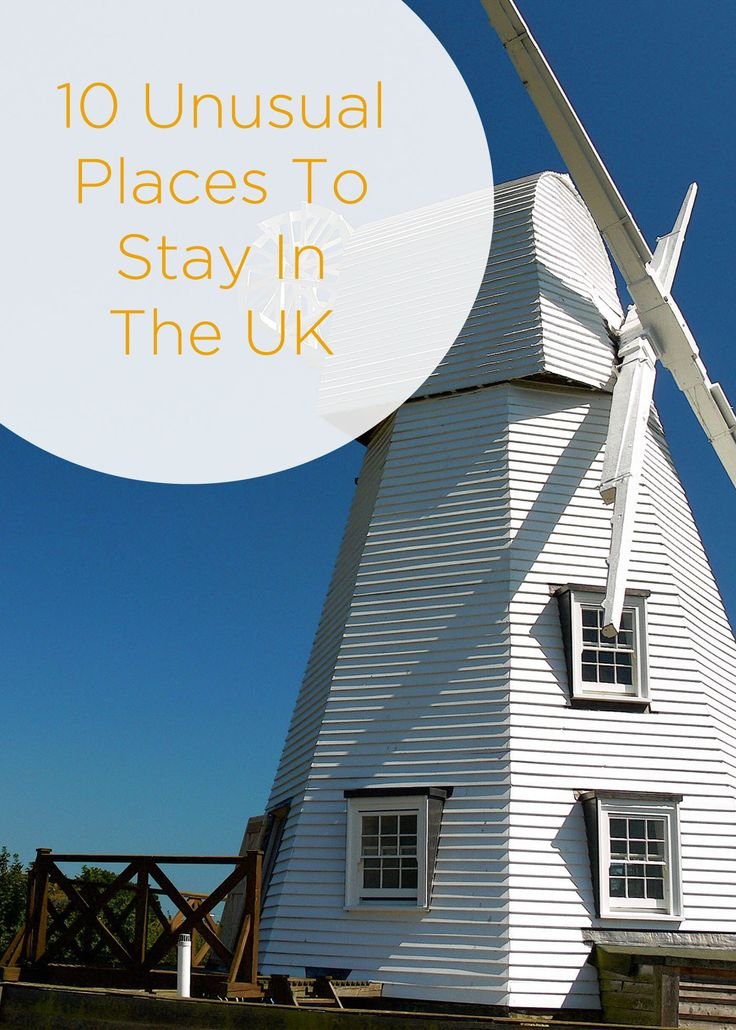 10 Unusual Places To Stay In The UK