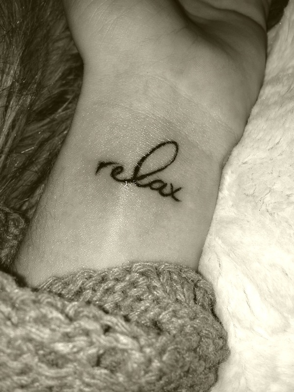 tattoo reminder to not stress #relax #tattoo #wrist this is what I want!