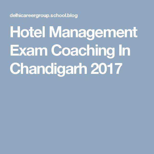 Hotel Management Exam Coaching In Chandigarh2017