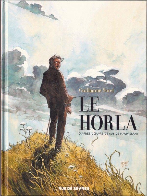 Le Horla (de Maupassant) une BD de Guillaume Sorel