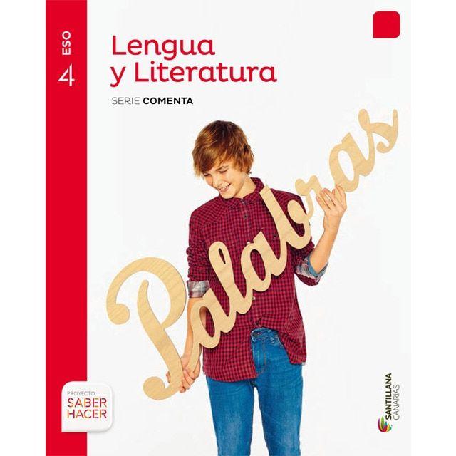 Lengua Y Literatura Serie Comenta 4 Eso Saber Hacer Tapa Blanda Lengua Y Literatura Lengua Castellana Lengua