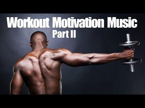 Workout Motivation Music - Part II