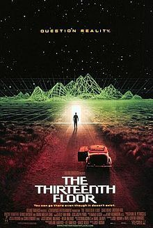 The Thirteenth Floor is a 1999 science fiction film directed by Josef Rusnak and loosely based upon Simulacron-3 (1964), a novel by Daniel F. Galouye. Screenplay by Josef Rusnak and Ravel Centeno-Rodriguez.