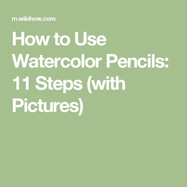 How to Use Watercolor Pencils                                                                                                                                                                                 More