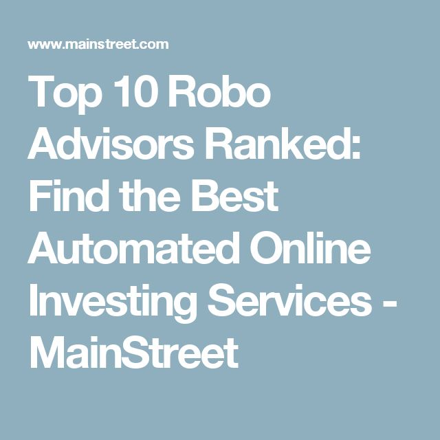 54 best finances images on pinterest finance financial literacy top 10 robo advisors ranked find the best automated online investing services mainstreet fandeluxe Images