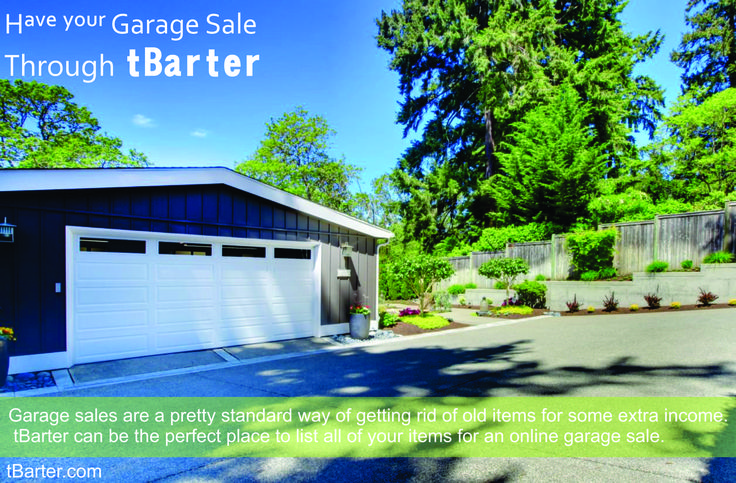 Garage sales are a pretty standard way of getting rid of old items for some extra income.  tBarter can be the perfect place to list all of your items for an online garage sale.