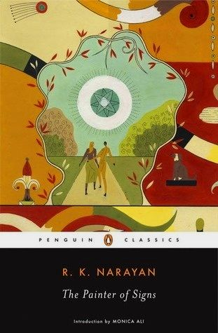 R.K. Narayan | The Painter of Signs