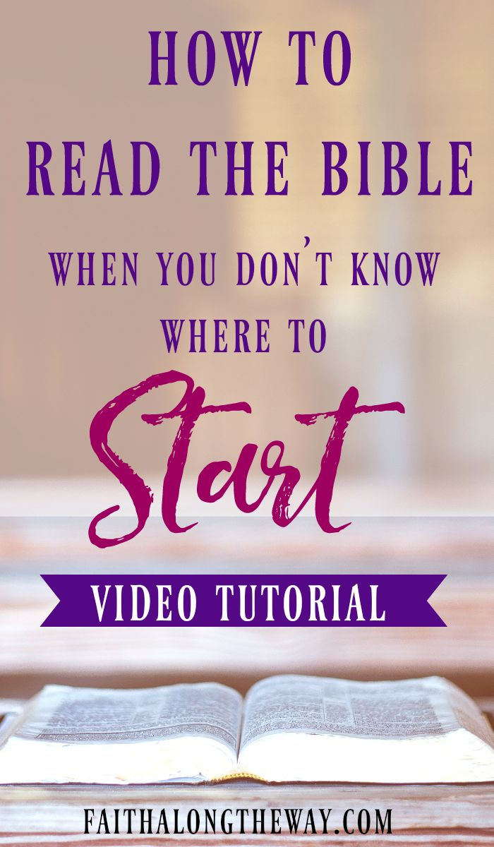How To Read The Bible (when You Don't Know Where To Start)