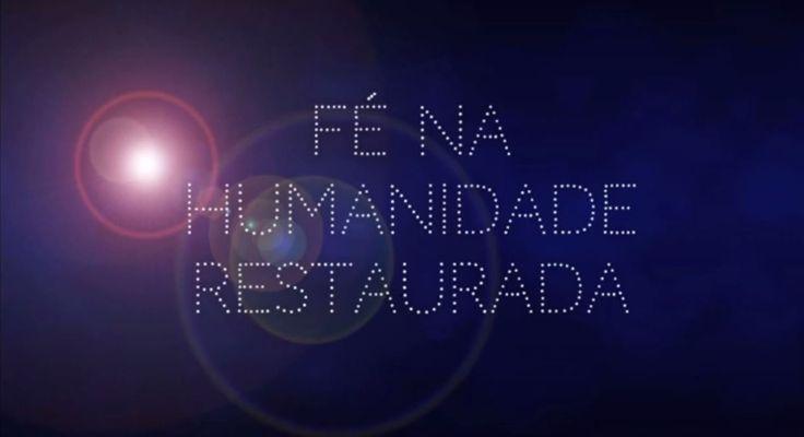 Fé na Humanidade Restaurada! [#OMeuDiaTemMaisSentido 7] http://youtu.be/YTS0jVWuxGI