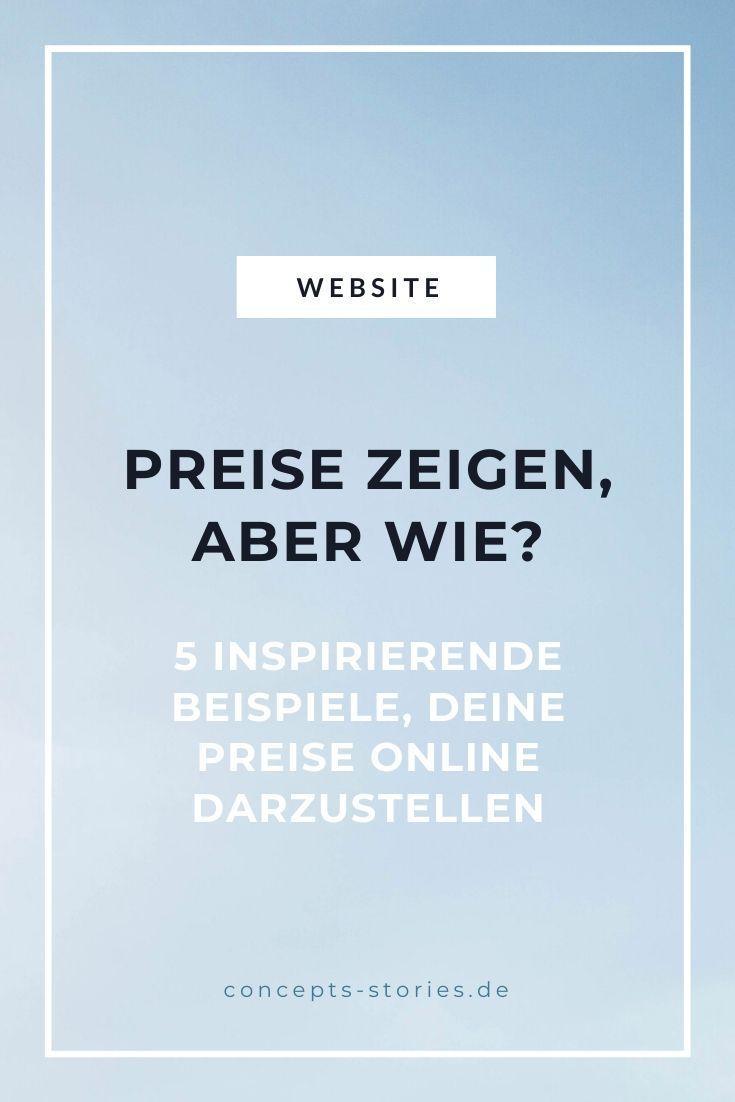 5 Beispiele Wie Du Preise Auf Deiner Website Zeigen Kannst Concepts Stories In 2020 Online Marketing Online Marketing Strategie Marketing Konzept
