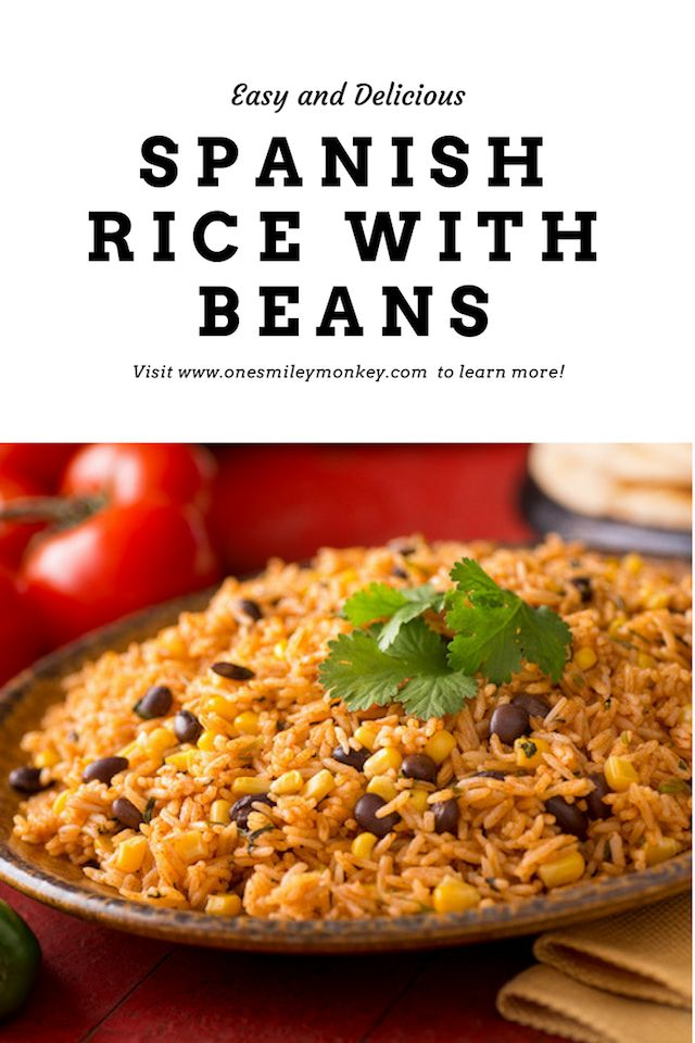 Easy and Delicious spanish rice and beans recipe - yummy recipe so easy to make!
