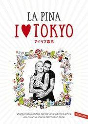I love Tokyo La Pina Vallardi celo