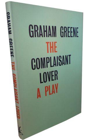 GREENE, Graham. THE COMPLAISANT LOVER