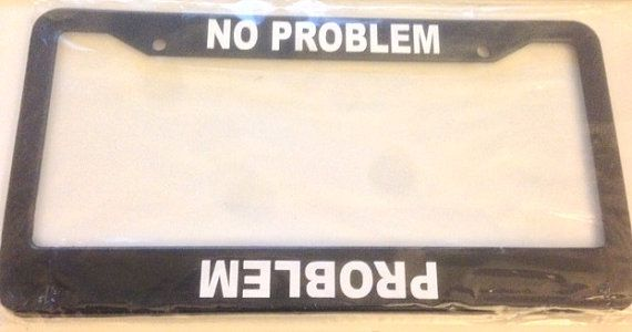 Problem No problem Jeep funny-  BLACK license plate frame -truck tonka off road 4x4 look  new