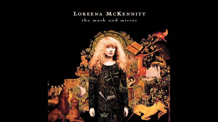 Loreena McKennitt - The Mask And The Mirror [Full Album]