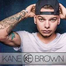 Kane Brown * by Kane Brown (CD, Dec-2016, RCA Nashville)