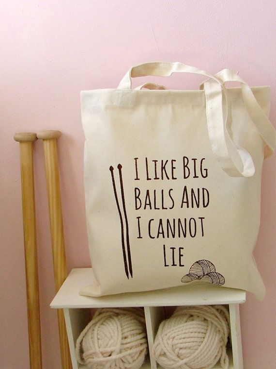 Um. Yup, I'm buying this and checking off yet another way to embarrass sugarlumps. I Like Big Balls Natural Canvas Knitting Bag by KellyConnorDesigns