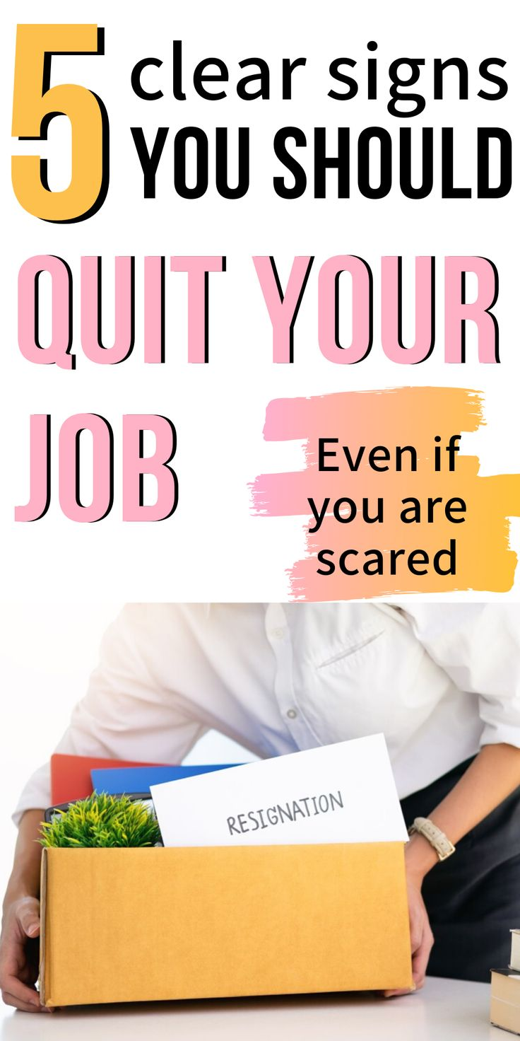5 Signs you should quit your job & what to do next