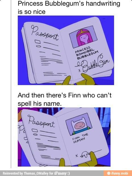 """Adventure Time. He literally just drew the """"Kilroy was Here"""" thing, that's…"""
